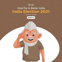 design de banner de voto para uma eleição melhor na Índia 2021 vetor