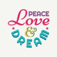 Paz amor e sonho vetor