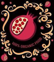 esta é uma ilustração vintage espetacular em um fundo escuro com uma fruta de romã e a inscrição 100% alimento orgânico vetor