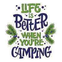 camping lettering frase a vida é melhor quando você está acampando vetor