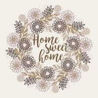 Vector Home Sweet Home Floral grinalda
