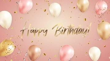 feliz aniversário, parabéns banner design com confete e balões para fundo de feriado vetor