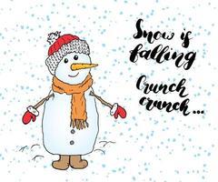 citação de rotulação da temporada de inverno sobre neve. sinal de caligrafia manuscrita. mão desenhada ilustração vetorial com boneco de neve, isolado no branco. vetor