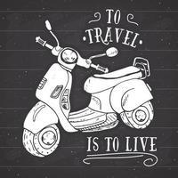 etiqueta vintage de motocicleta de scooter, esboço desenhado à mão, distintivo retrô texturizado grunge, impressão de t-shirt de design de tipografia, ilustração vetorial no fundo do quadro vetor