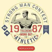 design de impressão de camisetas, gráficos de tipografia, concurso de homem forte, etiqueta de apliques de distintivo de ilustração vetorial trening vetor
