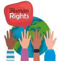 direitos humanos com bolhas de mãos ao alto e design de vetor mundial
