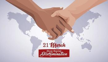 pôster do dia internacional pare o racismo com aperto de mão e planeta vetor