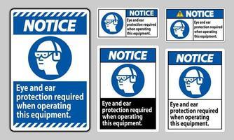 aviso sinal de proteção para olhos e ouvidos necessária ao operar este equipamento vetor