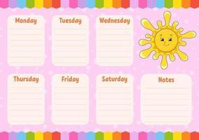 cronograma escolar. sol fofo. horário para alunos. modelo vazio. planejador semanal com notas. ilustração isolada do vetor da cor. Personagem de desenho animado.