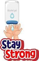 mantenha o design da fonte forte com a mão usando álcool gel no fundo branco vetor