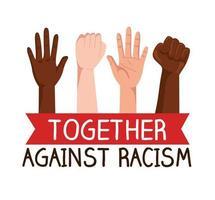 juntos contra o racismo, com as mãos em punho e abertas, o conceito de vida negra importa vetor