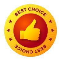 Melhor escolha rótulo, selo redondo para produtos de alta qualidade vetor