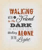 Vintage andando com uma citação de amigo