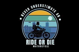 nunca subestime um passeio ou morra cor da motocicleta amarelo verde e azul vetor