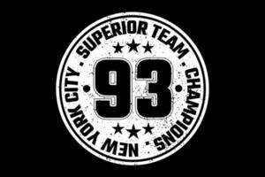 t-shirt tipografia equipe superior dos campeões da cidade de new york vetor