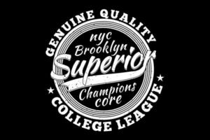 t-shirt tipografia brooklyn superior campeões genuíno estilo vintage vetor