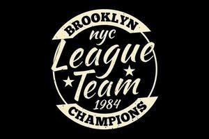 t-shirt tipografia campeões da liga do brooklyn estilo vintage vetor