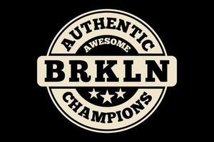t-shirt tipografia autêntica vintage campeões do brooklyn vetor
