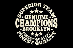 t-shirt tipografia equipe superior campeões estilo vintage de brooklyn vetor