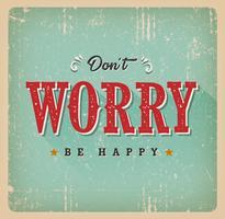 Não se preocupe seja cartão feliz vetor