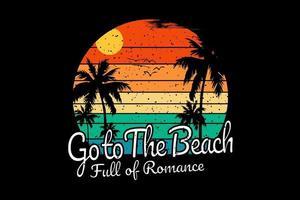 t-shirt vai à praia cheia de romance sunshine design vetor