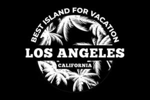 melhor t-shirt da ilha para férias los angeles califórnia design vintage vetor