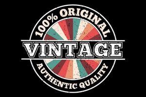 t-shirt vintage original com qualidade autêntica design retro vetor