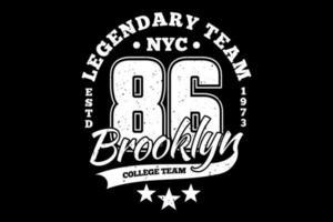 t-shirt tipografia lendária equipa brooklyn estilo vintage vetor