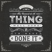 A recompensa de uma coisa bem feita citação de motivação vetor