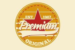 t-shirt tipografia premium original estilo vintage vetor