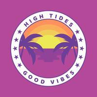 Maré alta Boas Vibrações Label Badge Design vetor