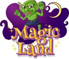 fonte de terra mágica com um personagem de desenho animado goblin vetor