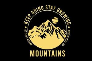 montanha nunca desista do design da silhueta vetor