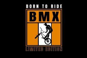 nascido para andar de bicicleta motocross edição limitada cor branca e amarela vetor