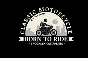 motocicleta clássica nascida para andar de califórnia cor creme e cinza vetor