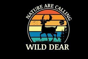 a natureza está chamando selvagem querida cor verde laranja e amarelo vetor