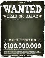 Cartaz de procurado Vintage ocidental na lousa