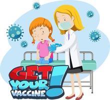 pegue o banner da fonte da vacina com uma garota tome vacina da vacina covid-19 vetor