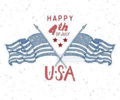 feliz dia da independência cartão vintage dos EUA, celebração do Estados Unidos da América. letras de mão, ilustração em vetor design retro texturizado grunge feriado americano.