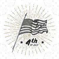 rótulo vintage, bandeira dos EUA desenhada à mão, feliz dia da independência, celebração do quarto de julho, cartão de felicitações, emblema retro texturizado de grunge, ilustração em vetor tipografia
