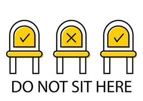 não sente aqui. mantenha distância quando estiver sentado. sinalização em logradouro ou transporte público. assento de cadeira proibido. prevenir a propagação do coronavírus. ícone proibido para assento. vetor