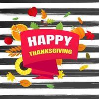 feliz dia de ação de graças ilustração em vetor cartaz estilo plano design com grande fita, texto, folhas de outono, girassol, milho e abóbora. comemorar feriados