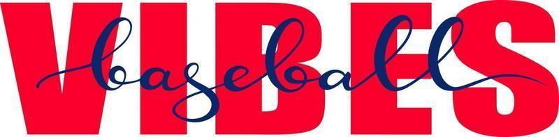vibrações de beisebol mão desenhada ilustração vetorial. citações positivas do game ball, motivacional, tipografia, lettering camisa, estampas, design de cartazes vetor