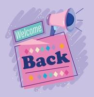 reabertura, alto-falante bem-vindo de volta, abrindo seu negócio vetor