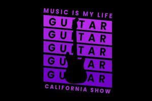 música é minha vida california show design de tipografia com guitarra vetor