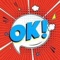 letras em quadrinhos ok no design plano do estilo cômico do balão. ilustração da arte pop retro dinâmica isolada no fundo branco. exclamação ok vetor