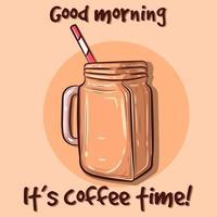 cartaz com uma xícara isolada de café gelado e um texto sobre bom dia. arte vetorial de uma bebida batida com um canudo em um recipiente de vidro. refrigerante de chocolate marrom para o verão. vetor