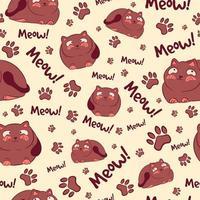 padrão sem emenda marrom com gatos kawaii, miados e patas. fundo repetitivo com gatinhos gordos e elementos felinos. textura animal para álbuns de recortes e cartões postais com gatinhos pequenos. vetor