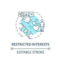 ícone do conceito de interesses restritos. ilustração de linha fina de ideia abstrata de sintoma de autismo. preocupação com determinada área de atividade. desenho de cor de contorno isolado vetor. curso editável vetor