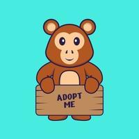 macaco fofo segurando um cartaz me adote. conceito de desenho animado animal isolado. pode ser usado para t-shirt, cartão de felicitações, cartão de convite ou mascote. estilo cartoon plana vetor